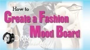 'How to Create a Fashion Mood Board'