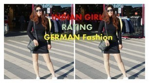 'Indian Girl Rating German Fashion |Do Germans care about Fashion?'