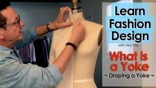 'Draping a YOKE in Fashion Designing ~ Learn FASHION DESIGN Online ~ Be a Great Fashion Designer'
