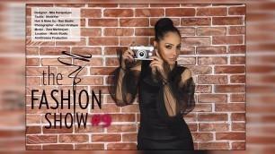 'Fashion Show with Zara Markosyan  (the 9-th episode)'
