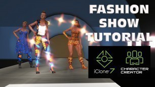 Character Creator 3 and iclone 7 - African Fashion Show Tutorial