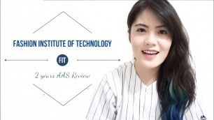 'International Student in Fashion Institute of Technology || FIT 2年心得分享 by Sarah H.'