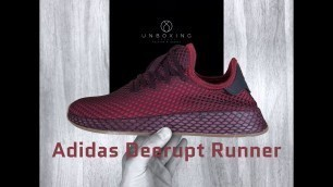 Adidas Deerupt Runner 'Burgunda red' | UNBOXING & ON FEET | fashion shoes | 2018