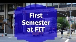 'Fashion Institute of Technology Applying through First Semester'