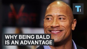'Why being bald is an advantage'