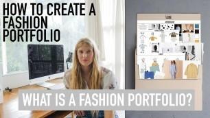 'HOW TO CREATE A FASHION PORTFOLIO TUTORIAL : What is a Fashion Portfolio'