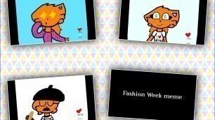 'Fashion Week meme [FlipaClip] Oc animation'