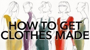 'How to Get Your Ideas Made Into Clothes (Starting a Fashion Company Series)'