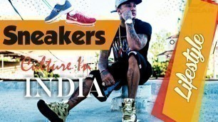 Sneakers shoes culture in INDIA, Adidas || Demon Lifestyle