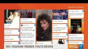'Throwback Thursday: Fashion trends you'd revive'