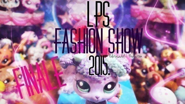 'LPS: Fashion show 2015. FINÁLÉ (HUN/magyar)'