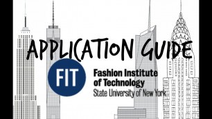 'Application Guide: Fashion Institute of Technology'