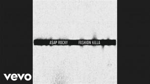 'A$AP Rocky - Fashion Killa (Audio)'