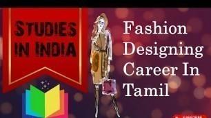 'Fashion Designer Course in Tamil About Fashion Designing Course in Tamil Fashion Technology in Tamil'
