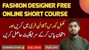 'Fashion designing course online free in pakistan   fashion designer short online course and diploma'