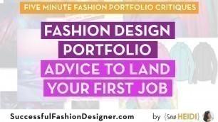 'Fashion Design Portfolio: Advice to Land Your First Job'
