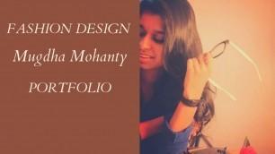'Fashion Design Portfolio with Mugdha Mohanty I How to make Fashion Portfolio'