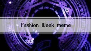 'Fashion Week meme [OC]'