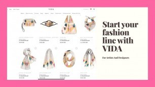 'Start Your Fashion Line With VIDA - For Artists and Designers'