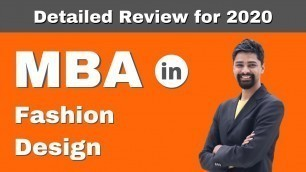 'MBA in Fashion Design | Admission | Courses | Fees | Salary - Detailed Review - 2020'