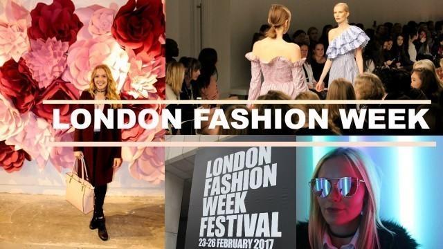 'LONDON FASHION WEEK FESTIVAL - 2017'