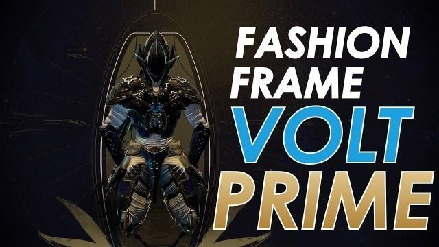 'Fashion Frame: Volt Prime'