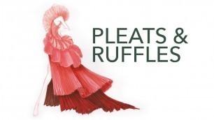 'Fashion Design & Illustration Tutorial: Pleats & Ruffles'