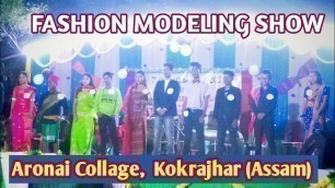 'Fashion Modeling Show  || New Bodo Video || Aronai Collage, Kokrajhar || Asarcing Basumatary'