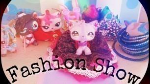 'LPS: Fashion Show!