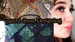 'Dress Designing Part 2 - Elegant ,Simple and Stylish Designs !!!'