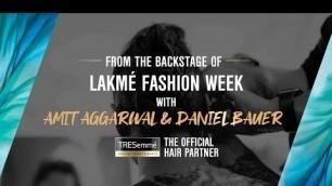 'Behind The Scenes At The Lakmé Fashion Week WF\'19 Ft. Amit Aggarwal & Daniel Bauer | TRESemméIndia'