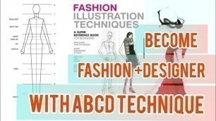 'Become FASHION Designer  With A+B+C+D  Techniques'
