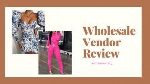 'Wholesale Vendor Review  I Wholesale 7'