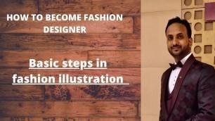 'how to become fashion designer |fashion illustration'