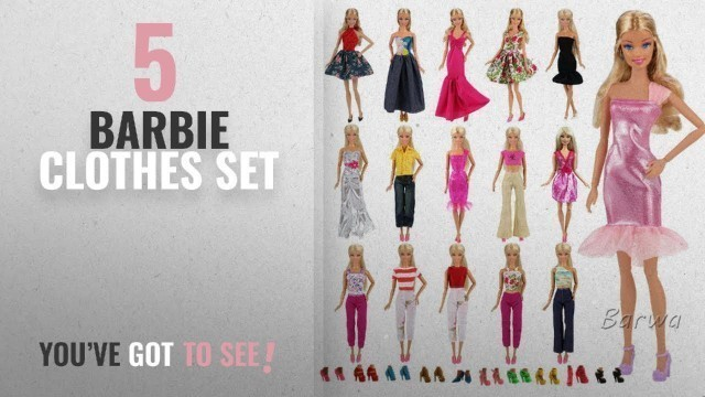 'Top 10 Barbie Clothes Set [2018]: Barwa Lot 15 items = 5 Sets Fashion Casual Wear Clothes/outfit'