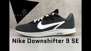 'Nike Downshifter 9 SE 'Black/White - Gum Light Brown'   UNBOXING & ON FEET   fashion shoes   2019'