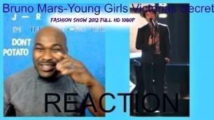 'Bruno Mars-Young Girls (Victorias Secret Fashion Show 2012)FULL HD 1080p - REACTION'