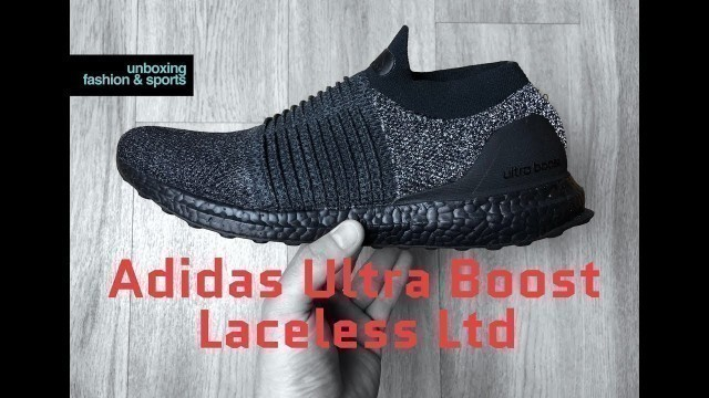 Adidas Ultra Boost Laceless Ltd 'Triple Black' | UNBOXING & ON FEET | fashion shoes | 2018 | 4K