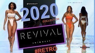 'REVIVAL Swimwear Resort/Spring 2020 Runway Show    Sexy Bikini - 3 cam Swim Fashion @ NuWave Miami'