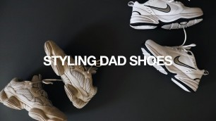 'Styling Dad Shoes / Yeezy 500s + Nike Air Monarchs'