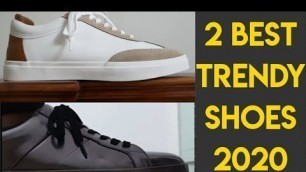 Two best trendy and affordable sneakers in 2020| Zara Men sneakers| Trendy shoes 2020