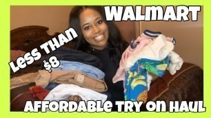 BOUGIE ON A BUDGET| AFFORDABLE WALMART CLOTHING/SHOE HAUL| EVERYTHING UNDER $8| ThatsKeAndra