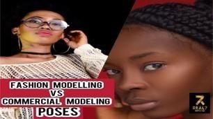 'Fashion modeling vs Commercial modeling POSES || Real7 MODELS'