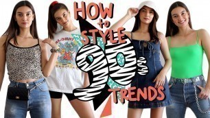 How to Style 90s Trends! | WHAT TO WEAR