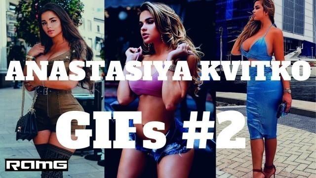 'Best GIFs | Anastasiya Kvitko GIFs #2 | Fashion Model Video Compilation with Instrumental Music'