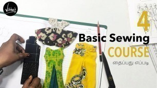Basic Sewing lessons for beginners in Tamil #4 | Fashion designing course | Vibha's Fashion
