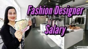 Salary Of A Fashion Designer In India // Income Of Fashion Designer // Career