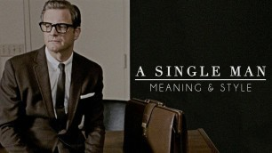 'Tom Ford\'s A Single Man: Meaning & Style'