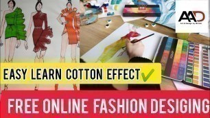 How to Make  cotton Effect FASHION Illustration// Free Online FASHION Designing Course