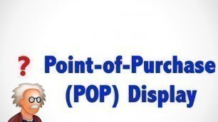 'What is POP point of purchase ? - Wholesale terms'